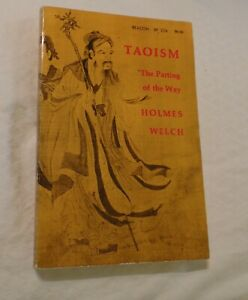 TAOISM  THE PARTING OF THE WAY HOLMES WELCH
