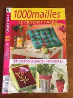 1000 MAILLES LE CROCHET FACILE HORS SERIE MAGAZINE