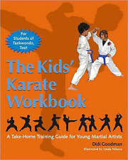 The Kids' Karate Workbook: A Take-Home Training Guide for Young Martial Artists-