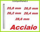 Canotto Tubo Reggisella candela ACCIAIO 25,8 - 26,0 - 26,2 - 26,4 - 28,6 ARGENTO