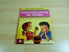 Gerald Hüther, Inge Michels: Gehirnforschung für Kinder / Gebunden