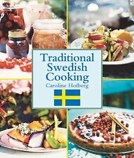 Traditional Swedish Cooking (pb) by Caroline Hofberg NEW