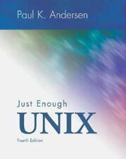 Just Enough Unix by Paul K. Andersen