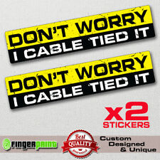I CABLE TIED IT decal sticker vinyl funny bumper JDM 4X4 SUV JEEP GMC 4WD low