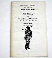 RIFLE MAKING IN THE GREAT SMOKY MOUNTAINS Gene Fries Illustrated Gun Book / bklt