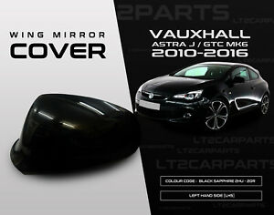 Vauxhall Astra J MK6 2010-2016 Wing Mirror Cover in Black Sapphire LHS