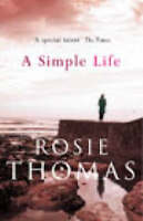 Simple Life by Rosie Thomas, Paperback Book, New, FREE & FAST Delivery!