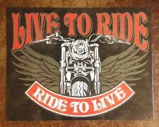 Motorcycle Sign Live to Ride Ride to Live Metal 12 1/2x16inches New