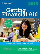 Getting Financial Aid 2016 (College Board Guide to Getting Financial-ExLibrary
