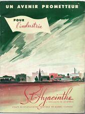 UN AVENIR PROMETTEUR POUR L'INDUSTRIE ST. HYACINTHE Quebec 1940s Industry