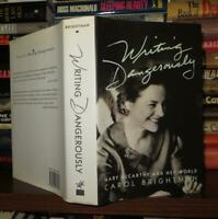 Brightman, Carol WRITING DANGEROUSLY MARY MCCARTHY AND HER  1st Edition 1st Prin