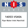 14053-VS40A Nissan Pipe-water inlet manifold 14053VS40A, New Genuine OEM Part