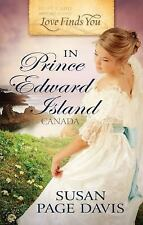 Love Finds You in Prince Edward Island, Canada [Apr 01, 2011] Davis, Susan Page