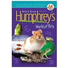 Humphrey: Humphrey's World of Pets by Betty G. Birney (2013, Hardcover)