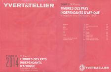 CATALOGO YVERT PAISES INDEPENDIENTES AFRICA M - V TOMO II 3ª PARTE EDICION 2014