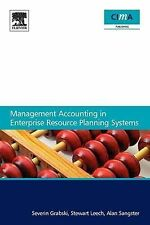 Management Accounting in Enterprise Resource Planning Systems, Sangster, Alan, L