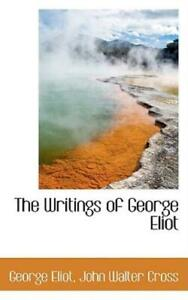 The Writings Of George Eliot