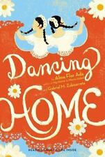 Dancing Home by Alma Flor Ada and Gabriel M. Zubizarreta (2013, Paperback)