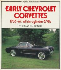 Thomas Falconer: EARLY CHEVROLET CORVETTES. 1953-67; all six-cylinder & V8s.