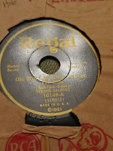 Vernon Dalhart/The Pickard Family 78 Oh Bury Me Out On Regal 10149 Bluegrass 30s