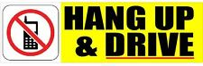 HANG UP AND DRIVE 3X10 NO CELL PHONE DRIVING CAR STICKER