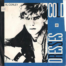 DISCO 45 Giri  Al Corley - Cold Dresses / The Answers - The Solutions