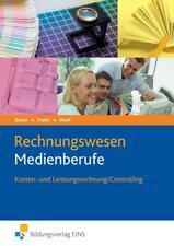 Die Wirtschaftsreihe für Medienberufe / Rechnungswesen Medienberufe von Johanne…