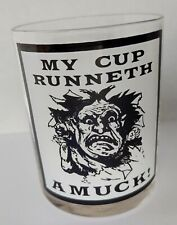 """My cup runneth a muck! Glass 4"""" humor funny barware cup"""