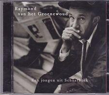 Raymond van het Groenewoud-Een Jongen Uit Schaarbeek cd album