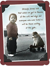 Pet Dog Cat Sympathy Card Granpa Always Said Loss Of Pet Be At The Gate For Us
