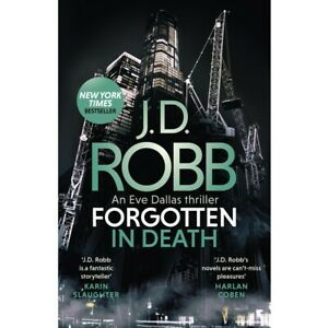 Forgotten in Death: In Death Book 53 by J.D. Robb