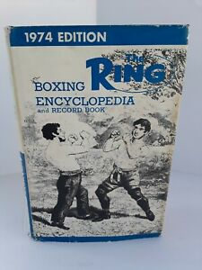 Vintage THE RING  Boxing Encyclopedia and Record Book 1974 Edition HC w/DJ