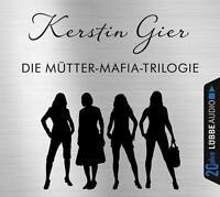 Die Mütter-Mafia-Trilogie von Kerstin Gier (12 CDs)