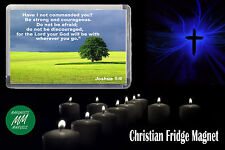 Joshua 1:9 - Christian Bible Quote - Christian Fridge Magnet- Christian Gift  #3