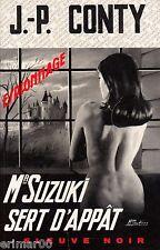 Mr SUZUKI sert d'appât / J - P. CONTY // Fleuve Noir - Espionnage / 1ère Edition
