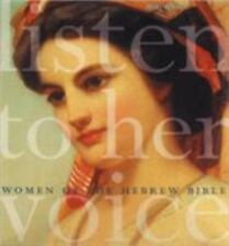 Listen to Her Voice : Women of the Hebrew Bible by Miki Raver (2005, Paperback)
