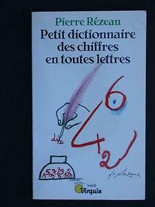 Petit dictionnaire des chiffres en toutes lettres - Rézeau - Arithmétiques 1993