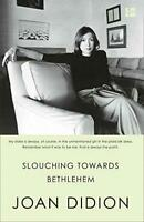 Slouching Towards Bethlehem by Didion, Joan, NEW Book, FREE & FAST Delivery, (Pa