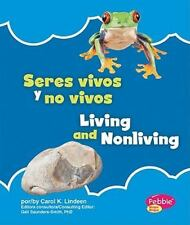 Seres vivos y no vivos/Living and Nonliving (Lo básico de la naturaleza/Nature B