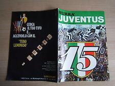 RIVISTA=HURRA JUVENTUS=N°6 1973=15° SCUDETTO=COPPA CAMPIONI JUVENTUS-AJAX 0-1