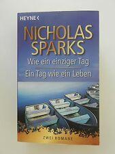 Nicholas Sparks Wie ein einziger Tag Ein Tag wie ein Leben Zwei Romane Heyne