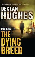 Very Good, The Dying Breed, Declan Hughes, Book