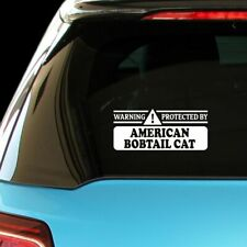 Warning! Protected By American Bobtail Cat Car Laptop Wall Sticker Decal