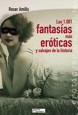 Las 1.001 fantasías más eróticas y salvajes de la historia (Entre-ExLibrary