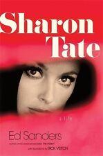 Sharon Tate: A Life by Sanders, Ed