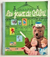 Album Recueil N°2 de 1965 : Les JEUX de COLIBRI - Nounours Nicolas & Pimprenelle