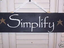 "WHOLESALE wood sign primitive ""SIMPLIFY"" w/gold stars"