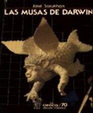 Las musas de Darwin (La Ciencia Para Todos) (Spanish Edition)