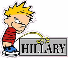 Calvin Pee Piss on Hillary Clinton Vinyl Decal Window Sticker 2016