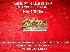 YAESU FT-101 FT-101B/E/EE/EX/F SERIES RADIO  RF  AMPLIFIER UNIT PART # PB-1181B